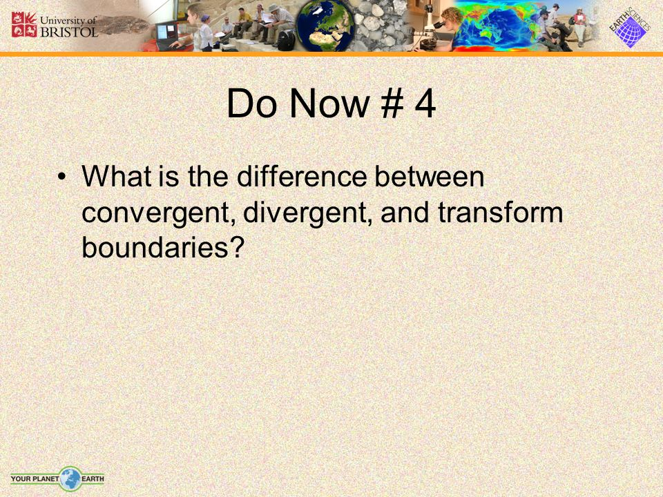 Answer Convergent move towards each other, divergent move away from each other, and transform slide past each other.