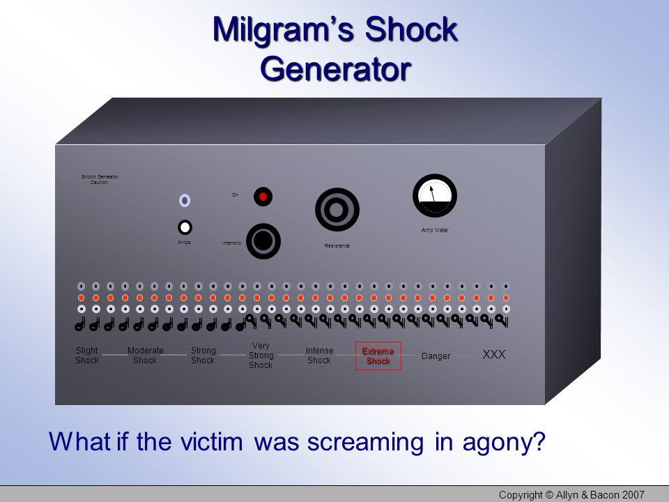Copyright © Allyn & Bacon 2007 Shock Generator Caution Amps On Intensity Resistance Amp Meter Slight Shock Moderate Shock Strong Shock Very Strong Sho