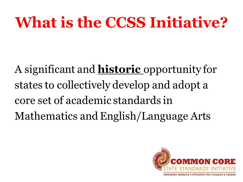 What is the CCSS Initiative.