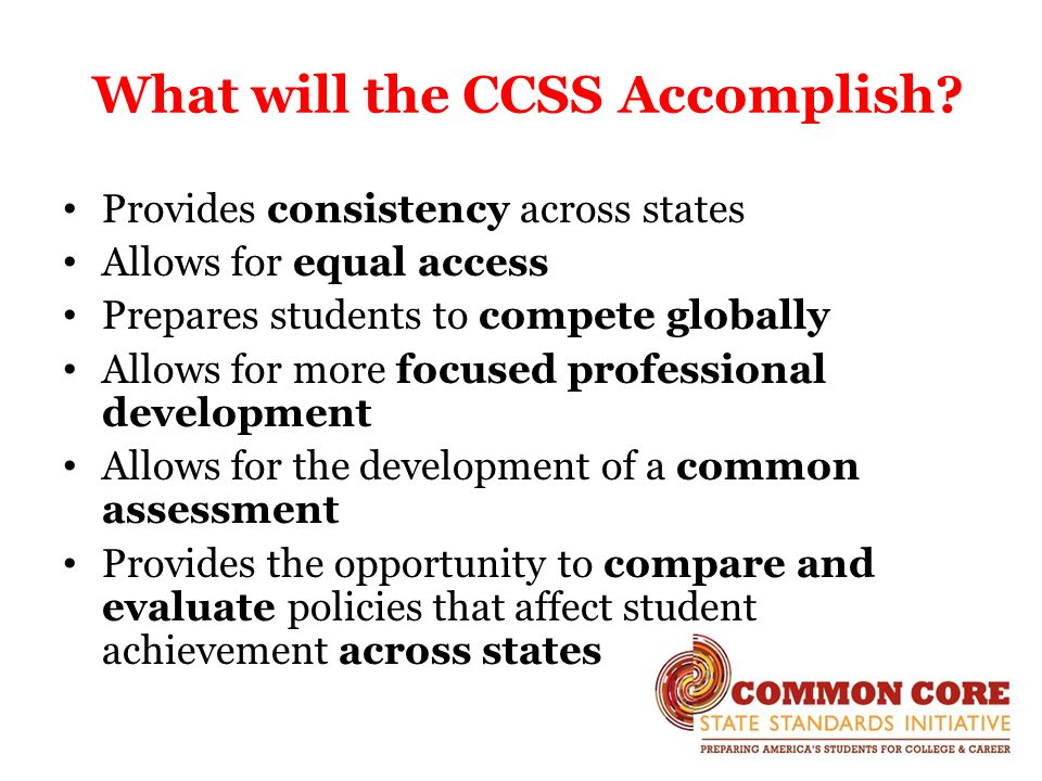 What will the CCSS Accomplish.
