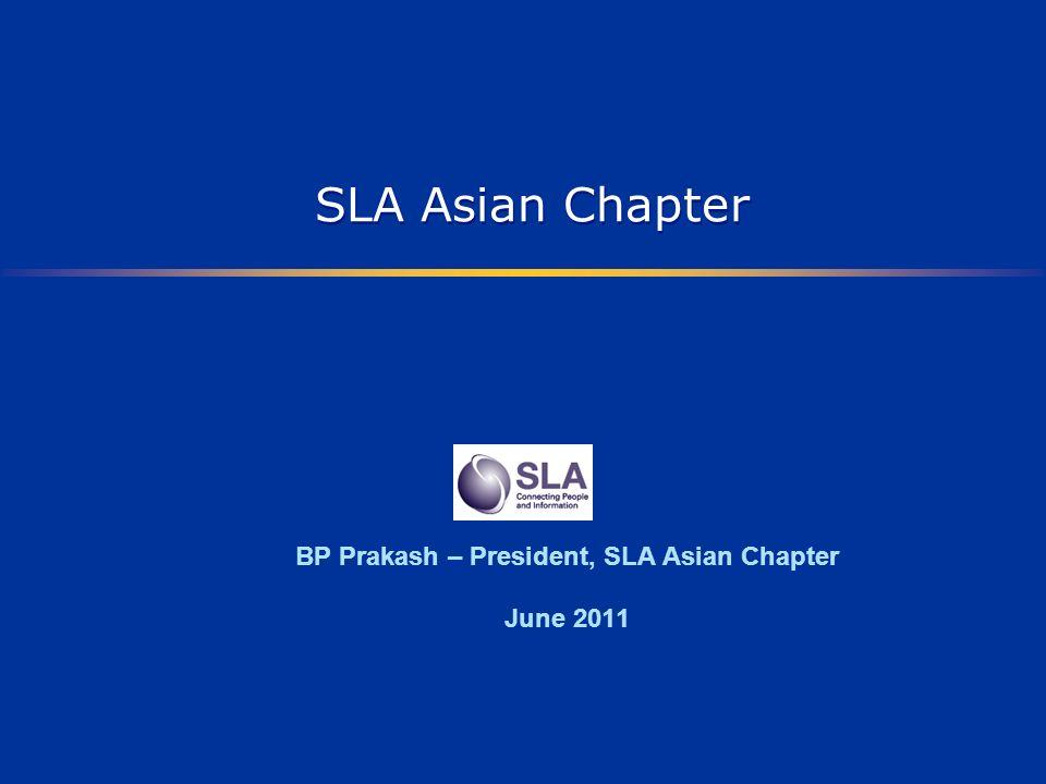 SLA Asian Chapter Introduction : Established in 1999.