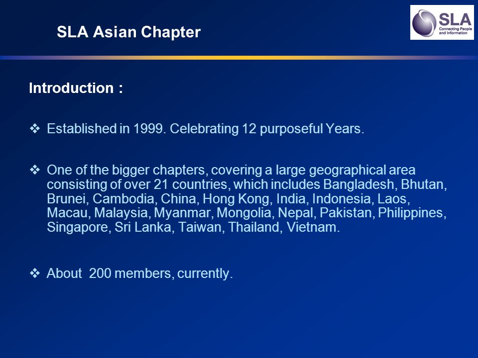 SLA Asian Chapter Introduction : Established in 1999.