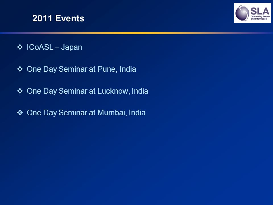 2011 Events ICoASL – Japan One Day Seminar at Pune, India One Day Seminar at Lucknow, India One Day Seminar at Mumbai, India