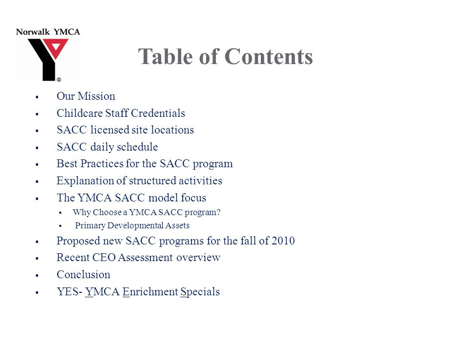 Proposed SACC Programs Fall 2010 Tutoring – aligned with teacher curriculum.