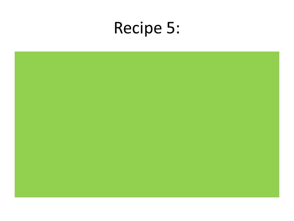 Recipe 5: