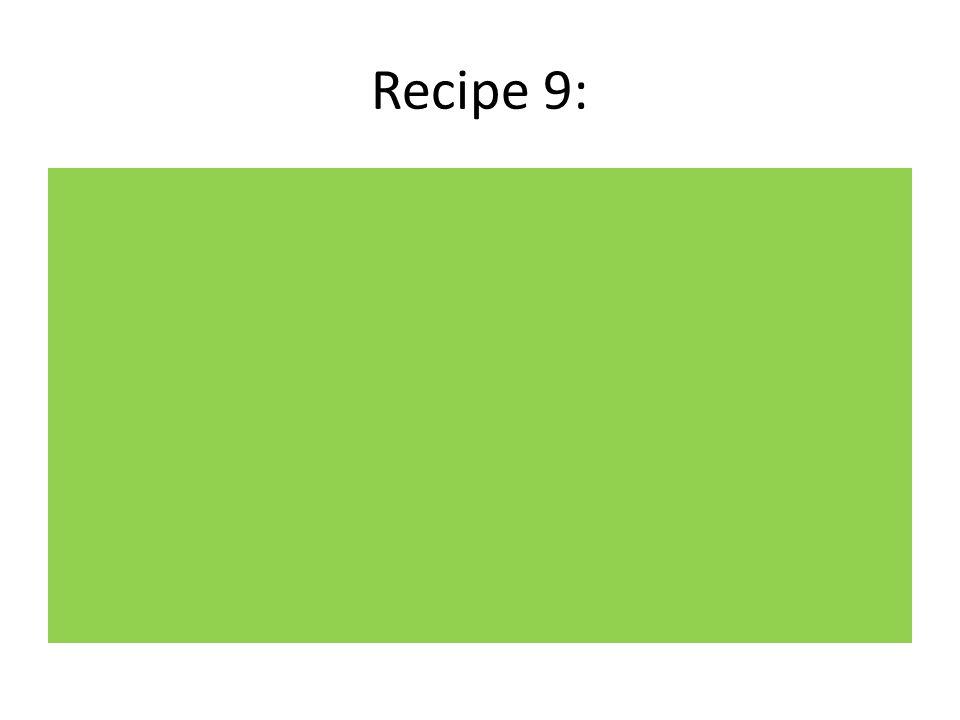 Recipe 9: