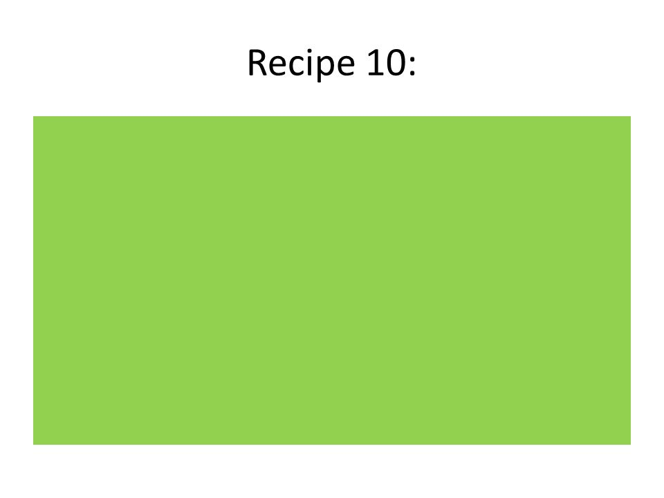 Recipe 10: