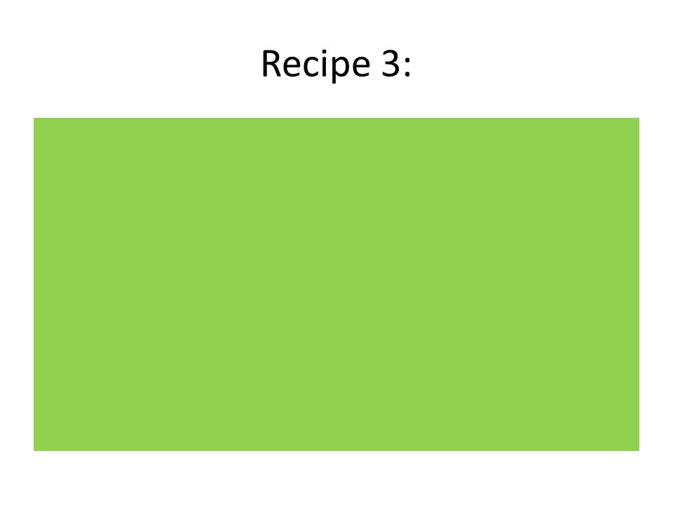 Recipe 3: