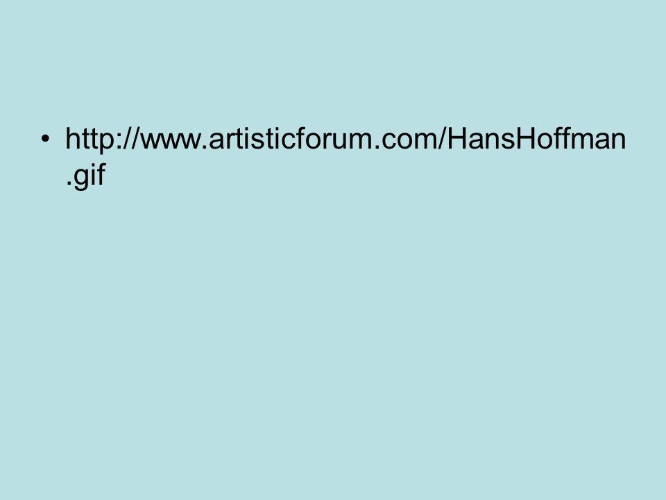 http://www.artisticforum.com/HansHoffman.gif