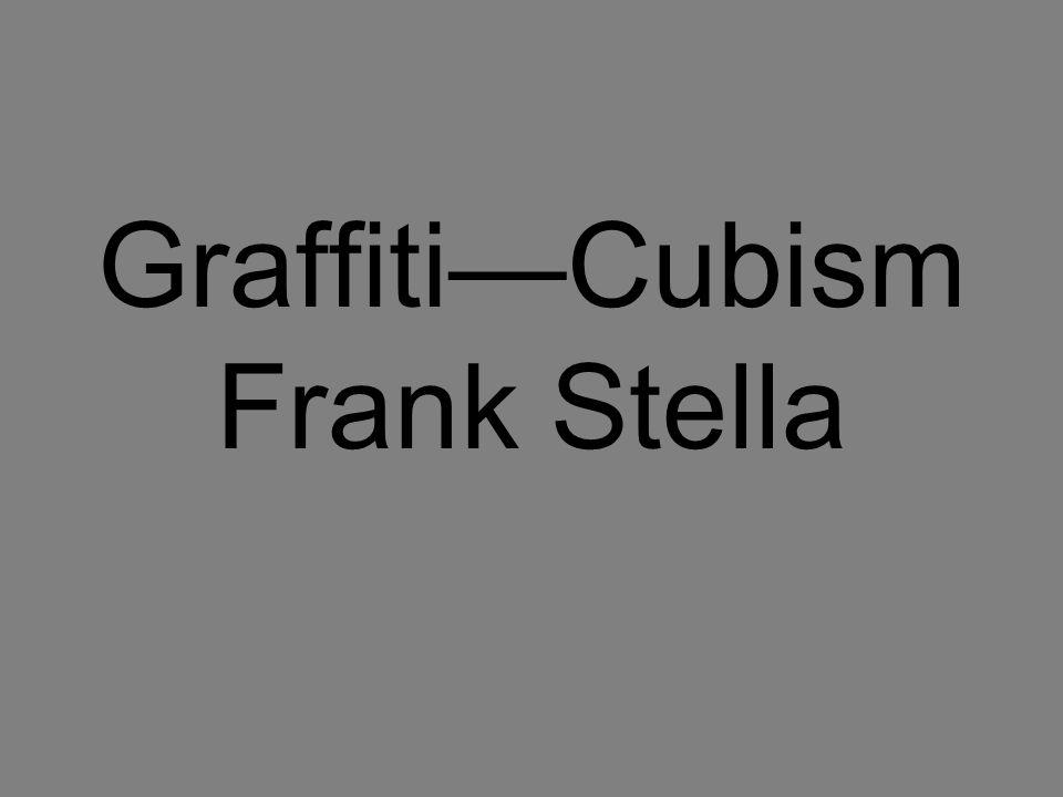 GraffitiCubism Frank Stella