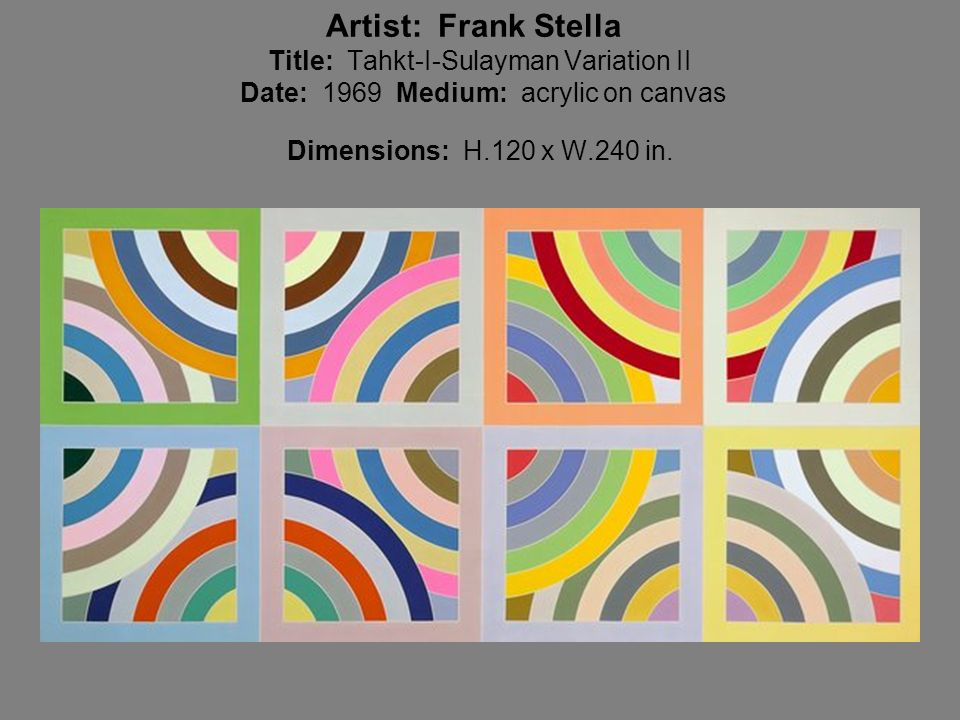 Artist: Frank Stella Title: Tahkt-I-Sulayman Variation II Date: 1969 Medium: acrylic on canvas Dimensions: H.120 x W.240 in.