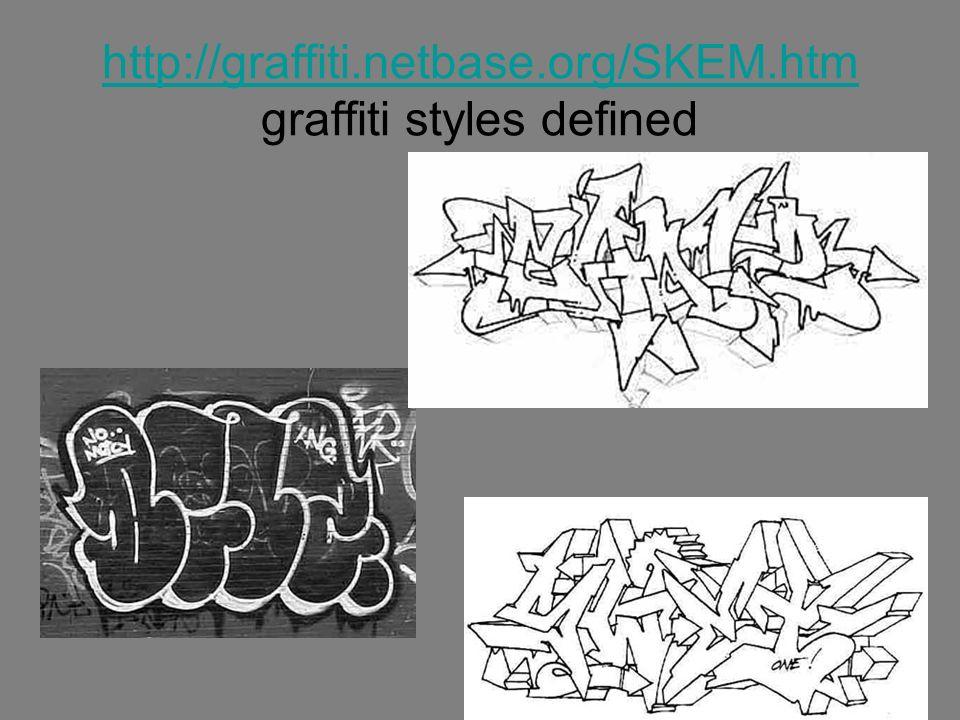 http://graffiti.netbase.org/SKEM.htm http://graffiti.netbase.org/SKEM.htm graffiti styles defined