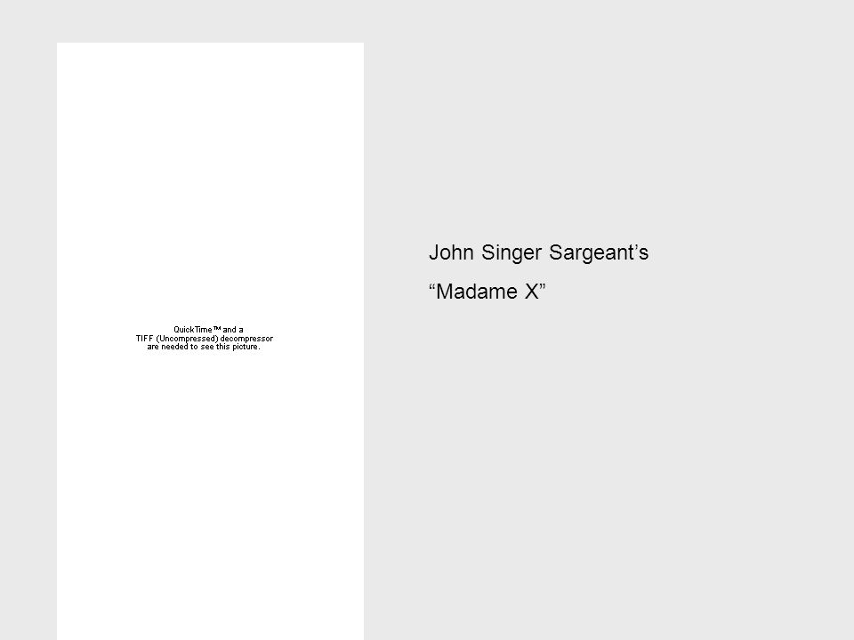 John Singer Sargeants Madame X