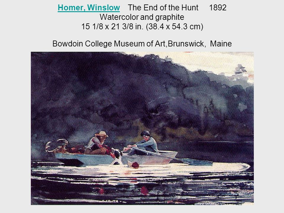 Homer, WinslowHomer, Winslow The End of the Hunt 1892 Watercolor and graphite 15 1/8 x 21 3/8 in.