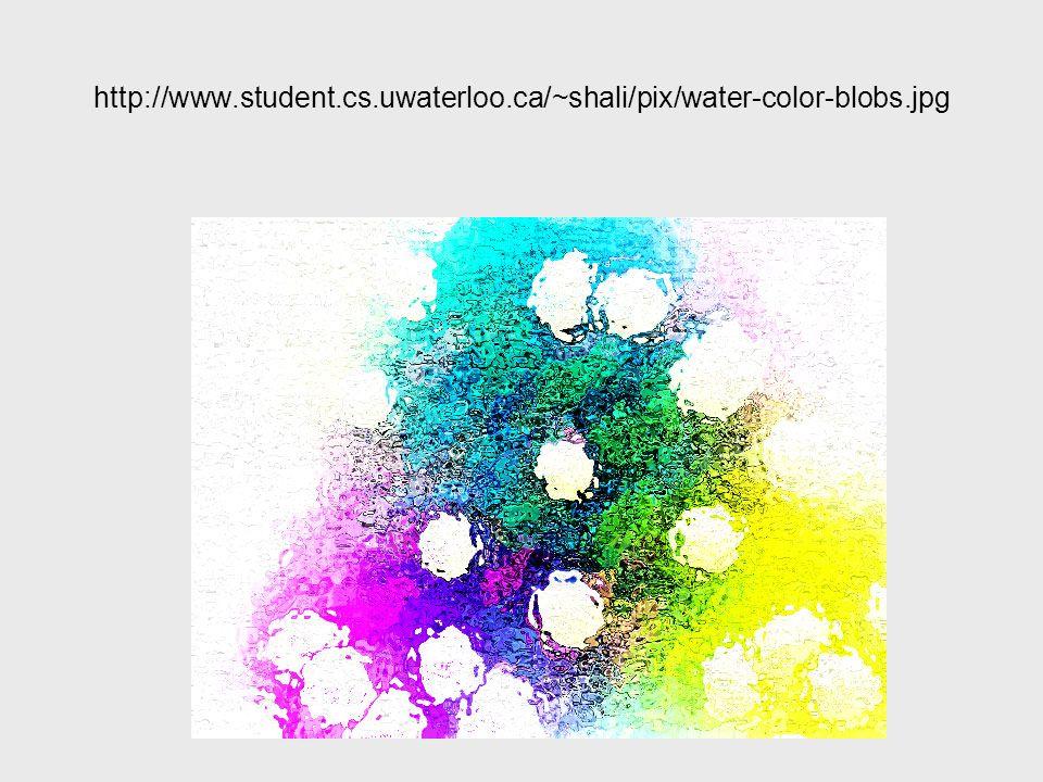 http://www.student.cs.uwaterloo.ca/~shali/pix/water-color-blobs.jpg