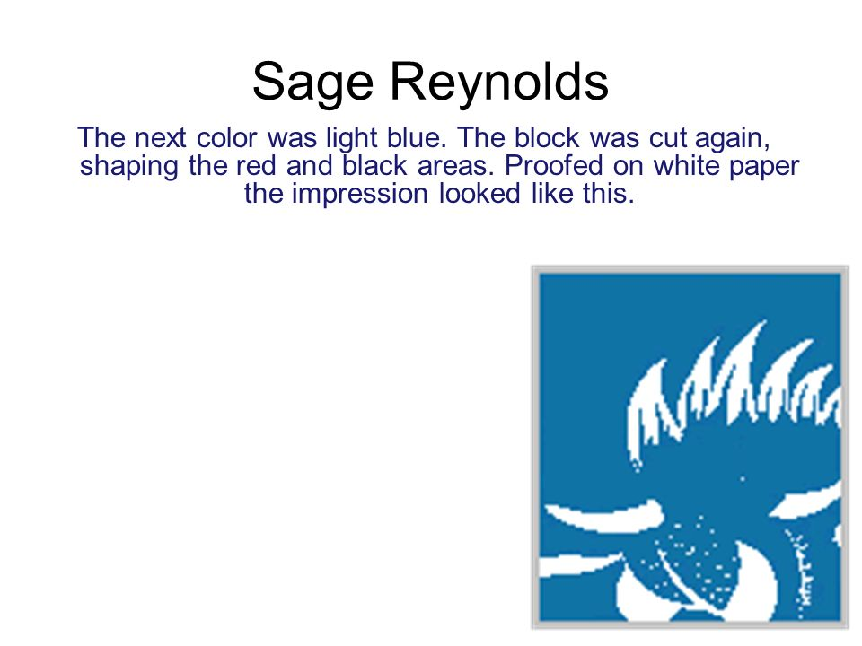 Sage Reynolds The next color was light blue.