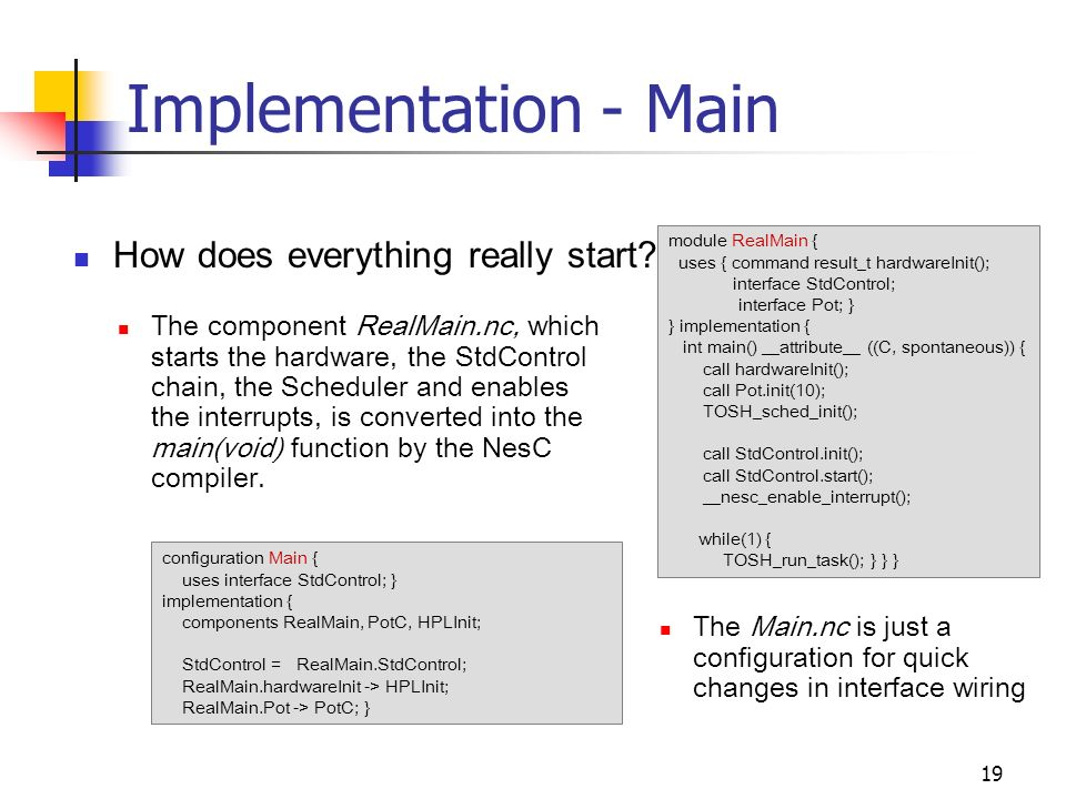 19 Implementation - Main How does everything really start.