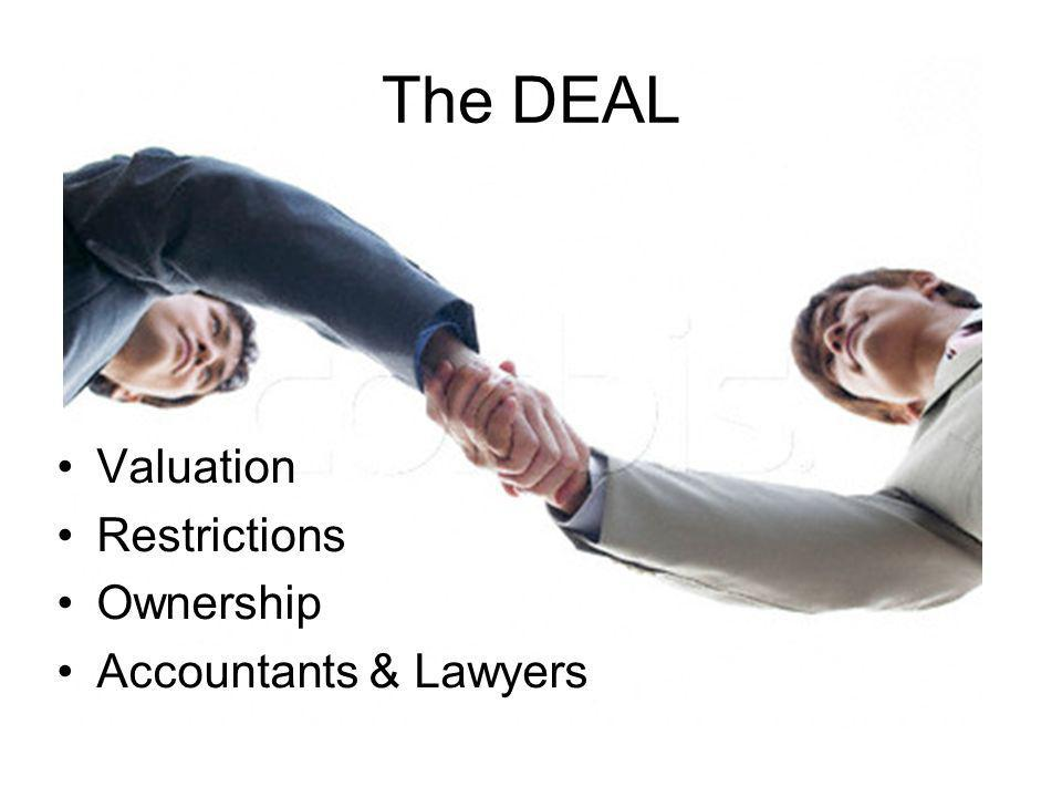 The DEAL Valuation Restrictions Ownership Accountants & Lawyers