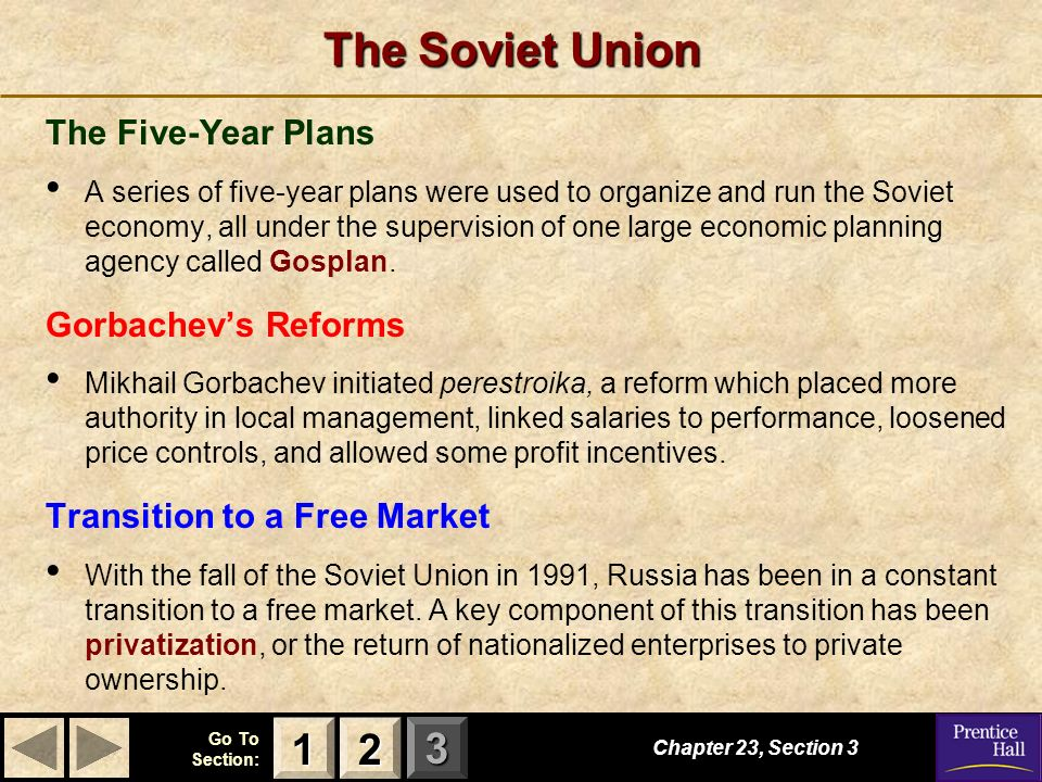 123 Go To Section: The Soviet Union Chapter 23, Section 3 2222 1111 The Five-Year Plans A series of five-year plans were used to organize and run the