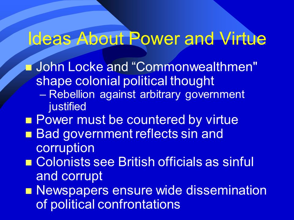 Ideas About Power and Virtue n John Locke and Commonwealthmen