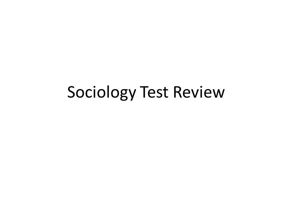 Sociology Test Review