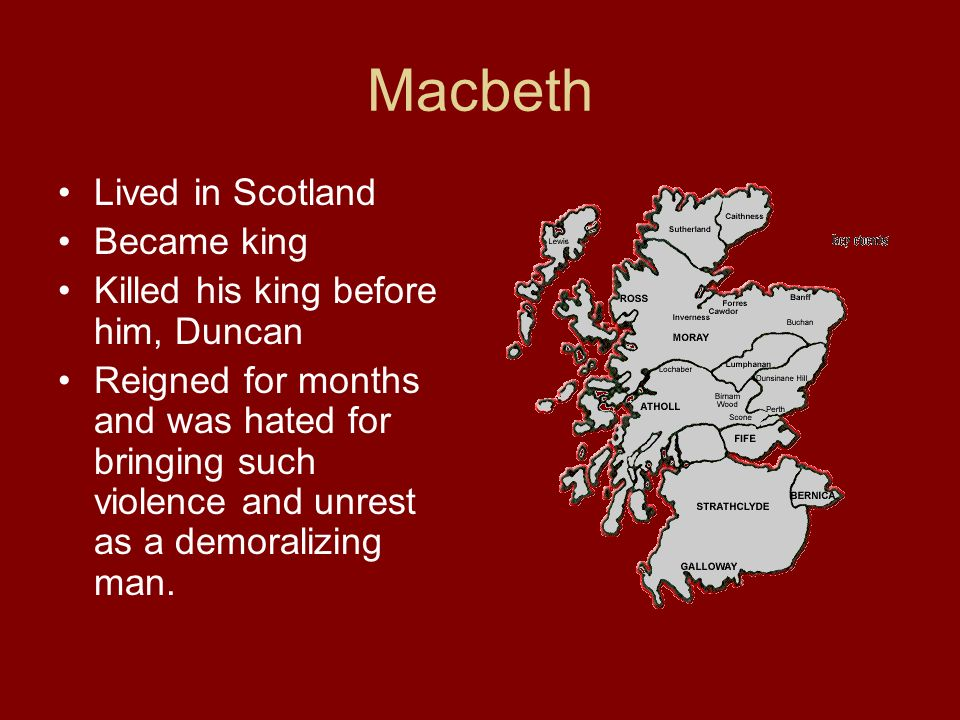 Macbeth – bonus It is Shakespeares shortest play.It is full of action.