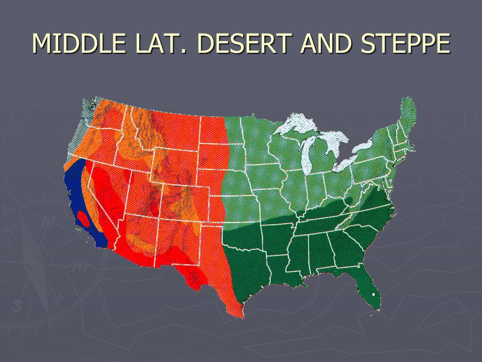 MIDDLE LAT. DESERT AND STEPPE