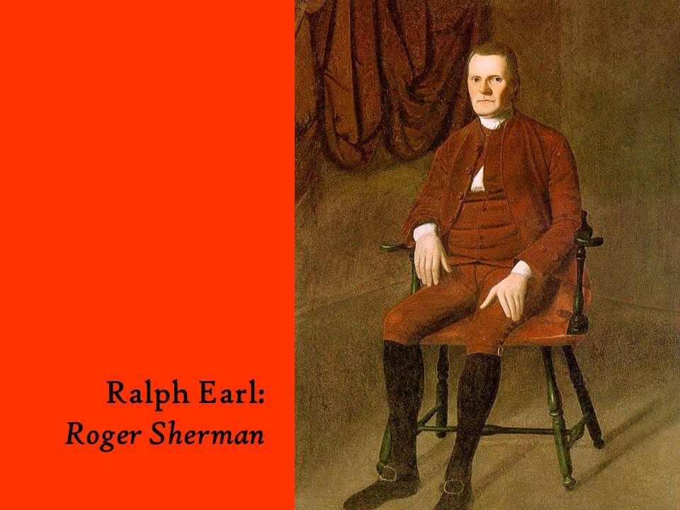 Ralph Earl: Roger Sherman