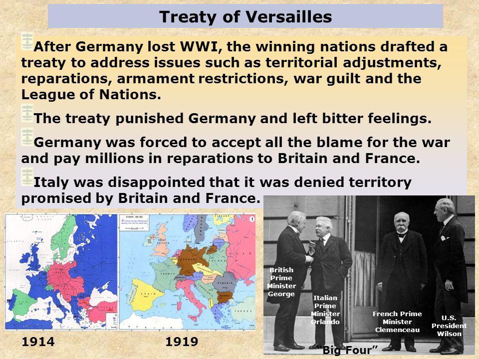 Treaty of Versailles After Germany lost WWI, the winning nations drafted a treaty to address issues such as territorial adjustments, reparations, arma