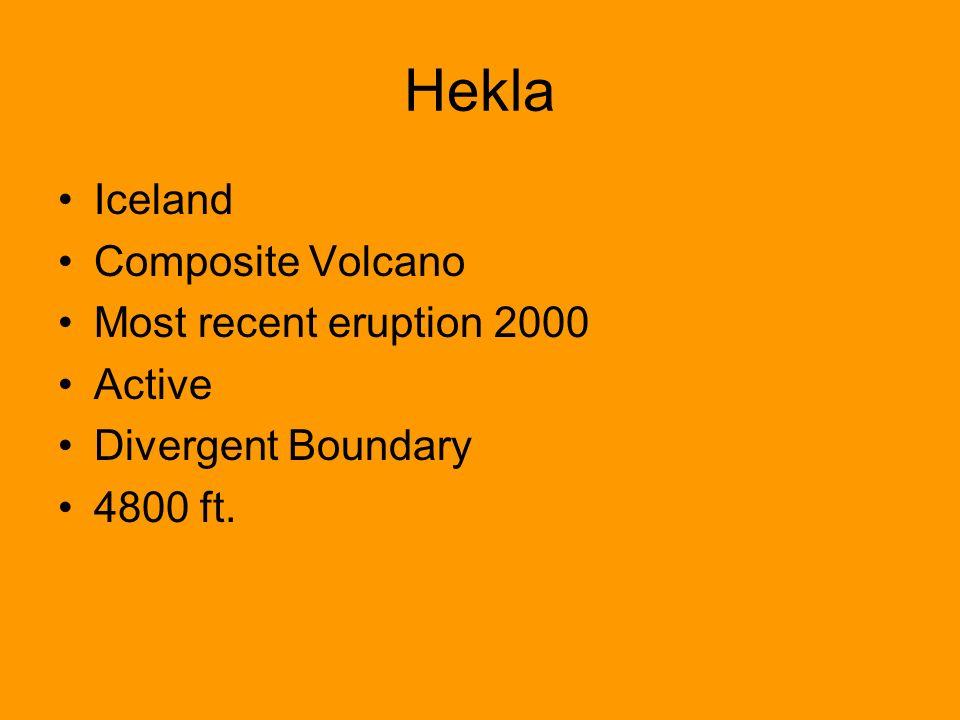 Hekla Iceland Composite Volcano Most recent eruption 2000 Active Divergent Boundary 4800 ft.