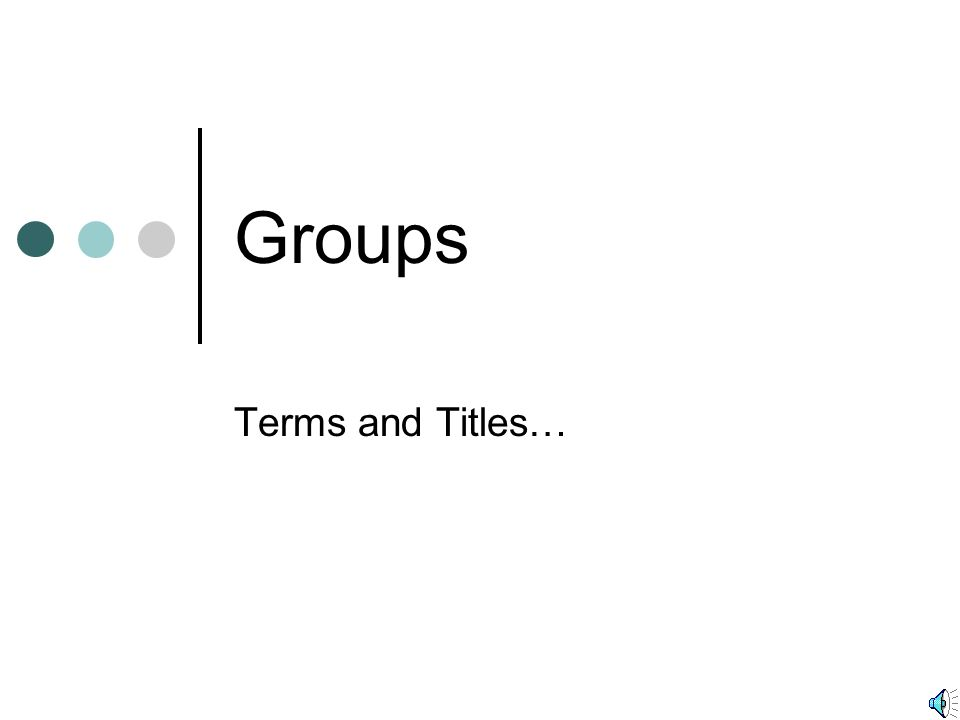 Groups Terms and Titles…