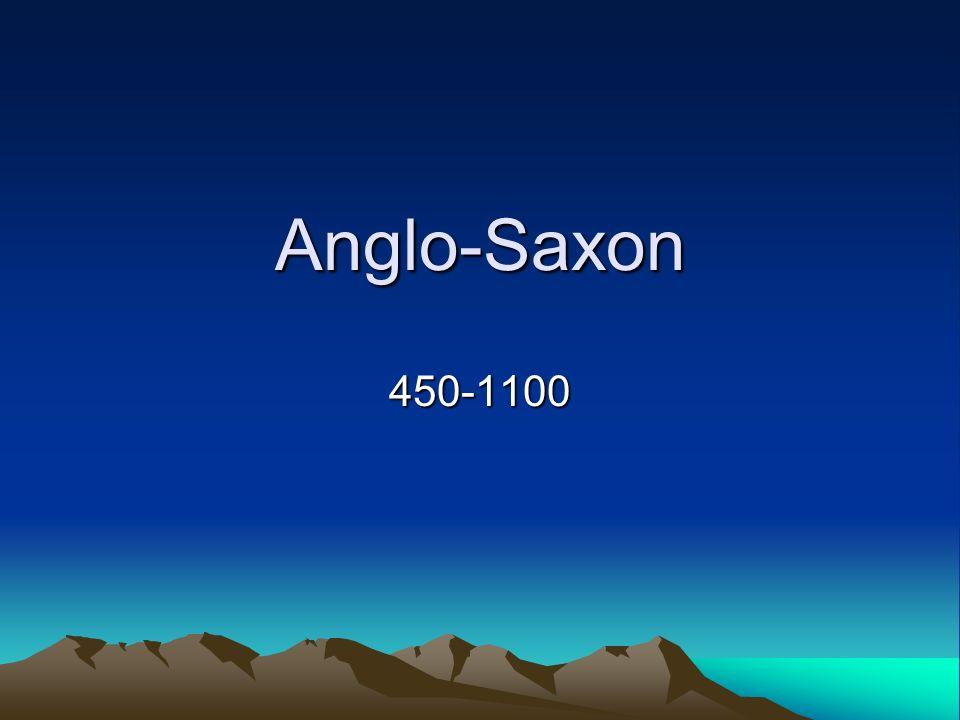 Anglo-Saxon 450-1100