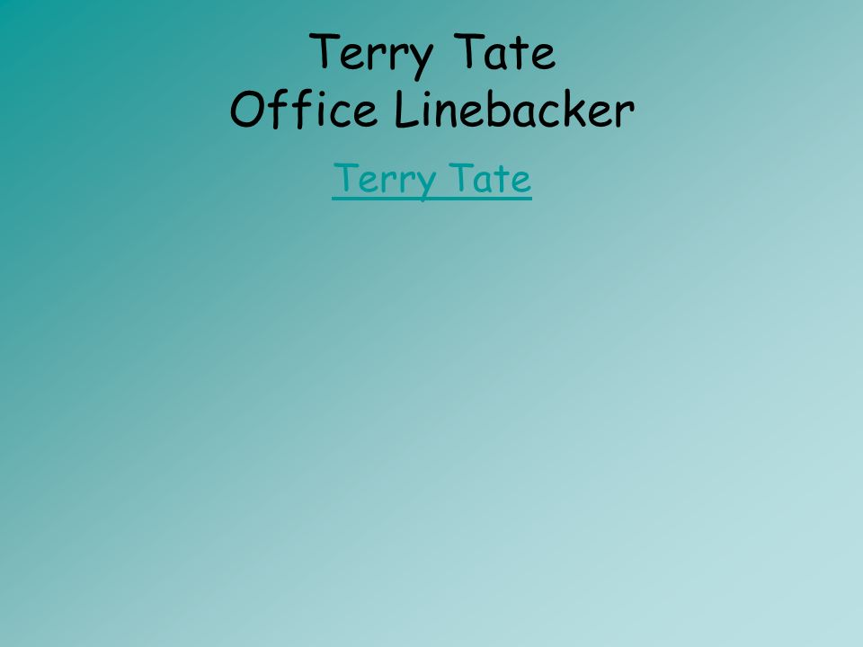 Terry Tate Office Linebacker Terry Tate