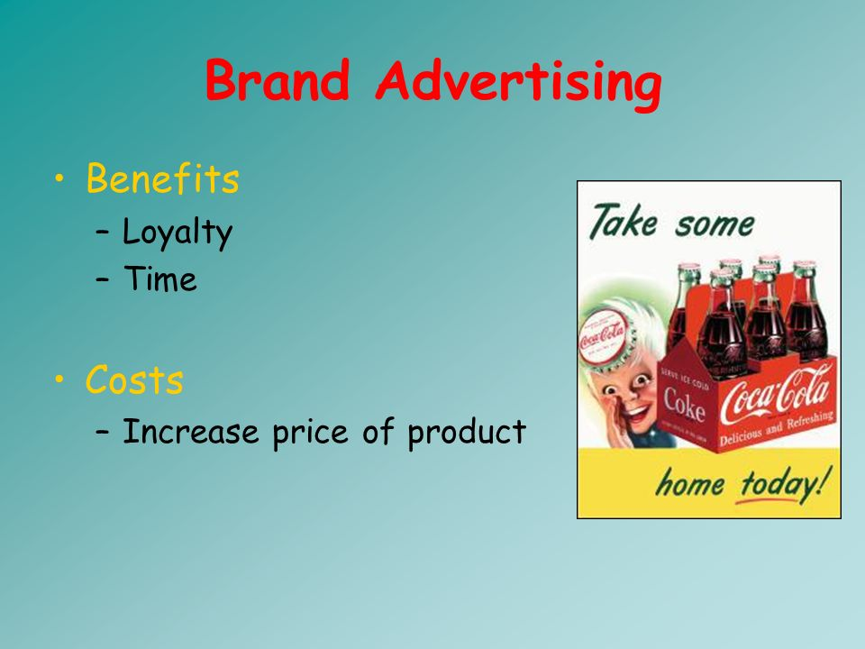 Informative Advertising Informs you about a products features and benefits.