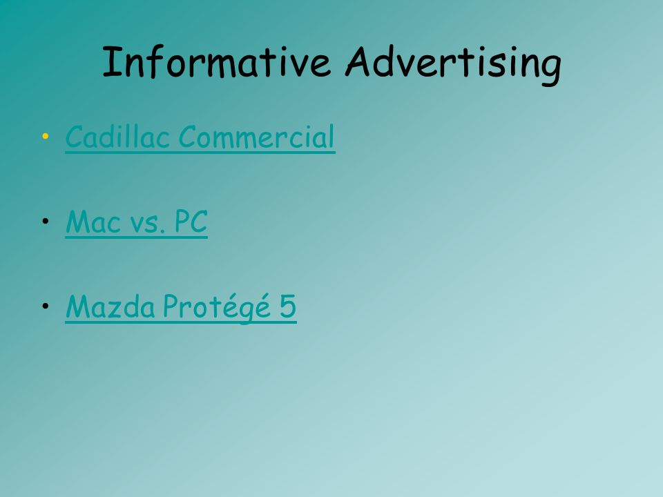 Informative Advertising Cadillac Commercial Mac vs. PC Mazda Protégé 5