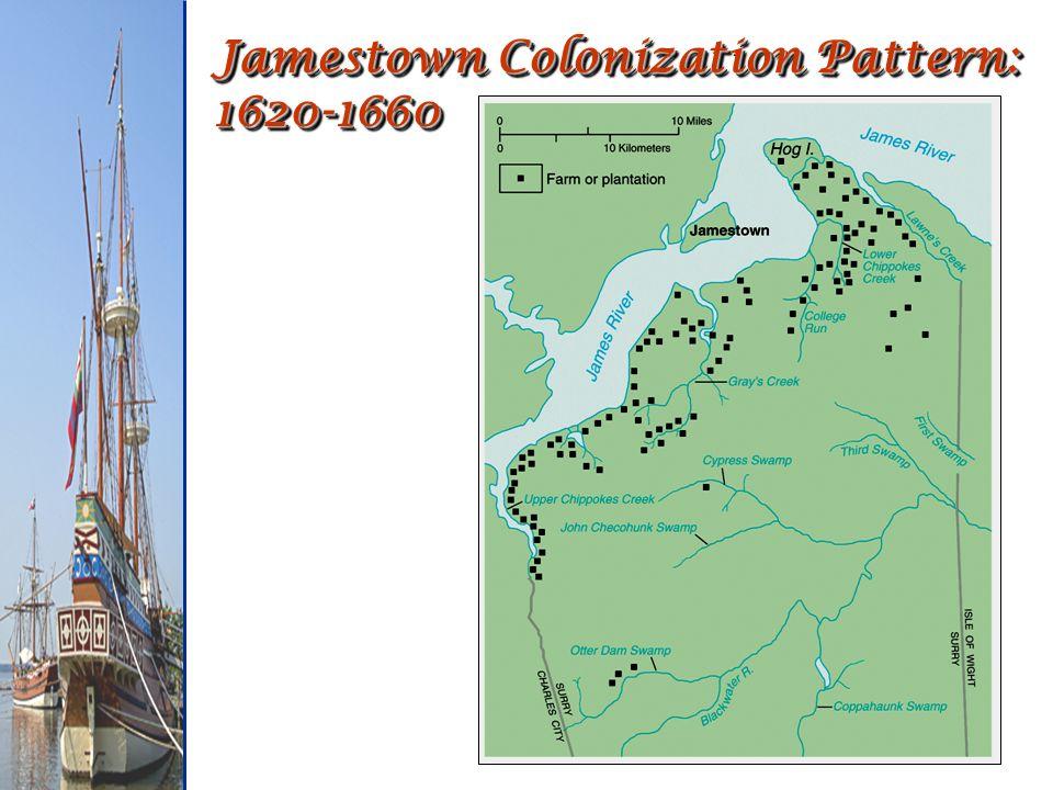 Jamestown Colonization Pattern: 1620-1660