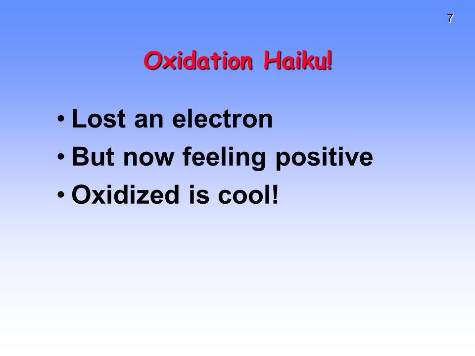 18 Balancing Equations Step 3:Balance half-reactions for charge.