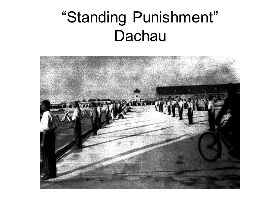 Standing Punishment Dachau