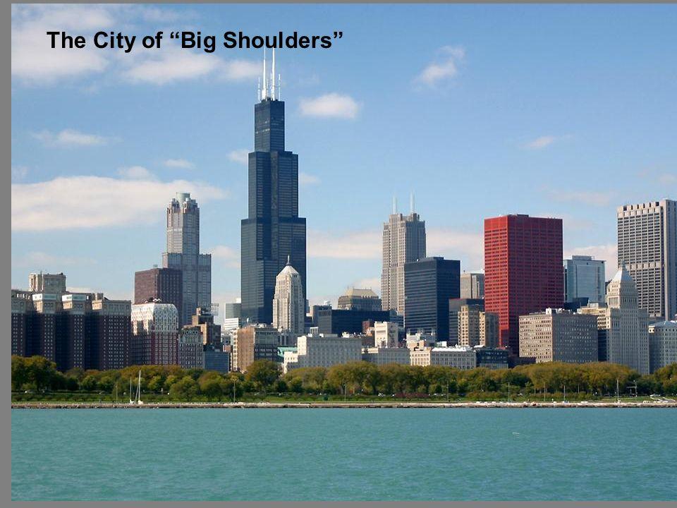 The City of Big Shoulders