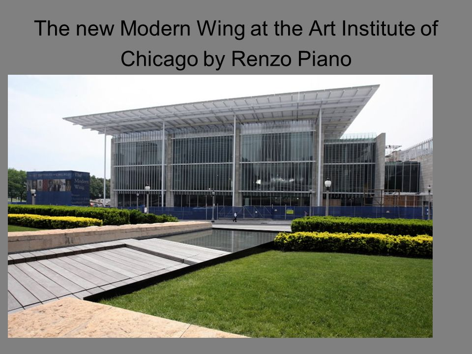 The new Modern Wing at the Art Institute of Chicago by Renzo Piano
