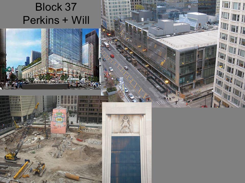 Block 37 Perkins + Will