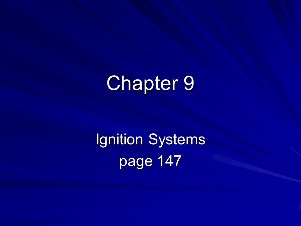 Chapter 9 Ignition Systems page 147
