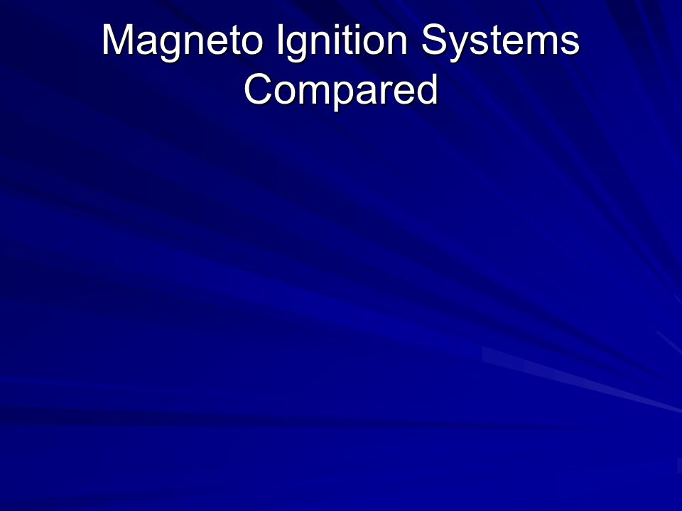 Magneto Ignition Systems Compared