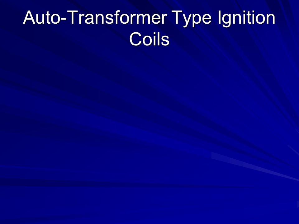 Auto-Transformer Type Ignition Coils