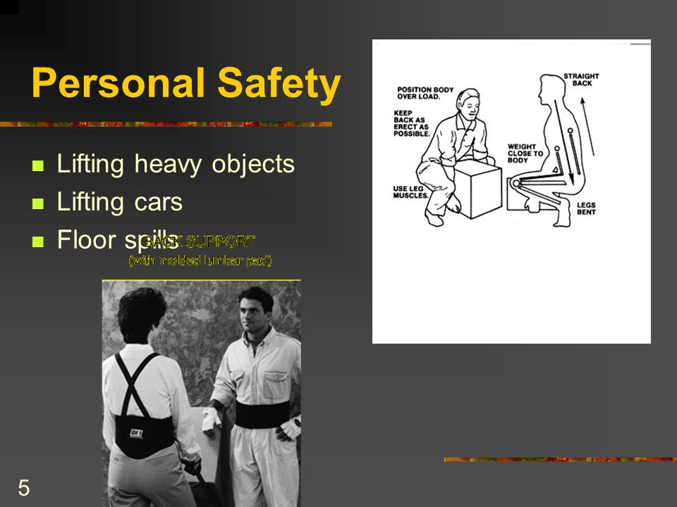 4 PERSONAL SAFETY Proper clothing