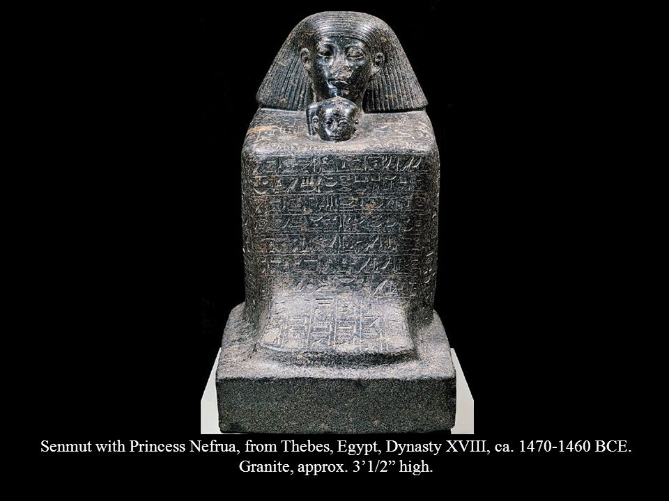 Senmut with Princess Nefrua, from Thebes, Egypt, Dynasty XVIII, ca. 1470-1460 BCE. Granite, approx. 31/2 high.