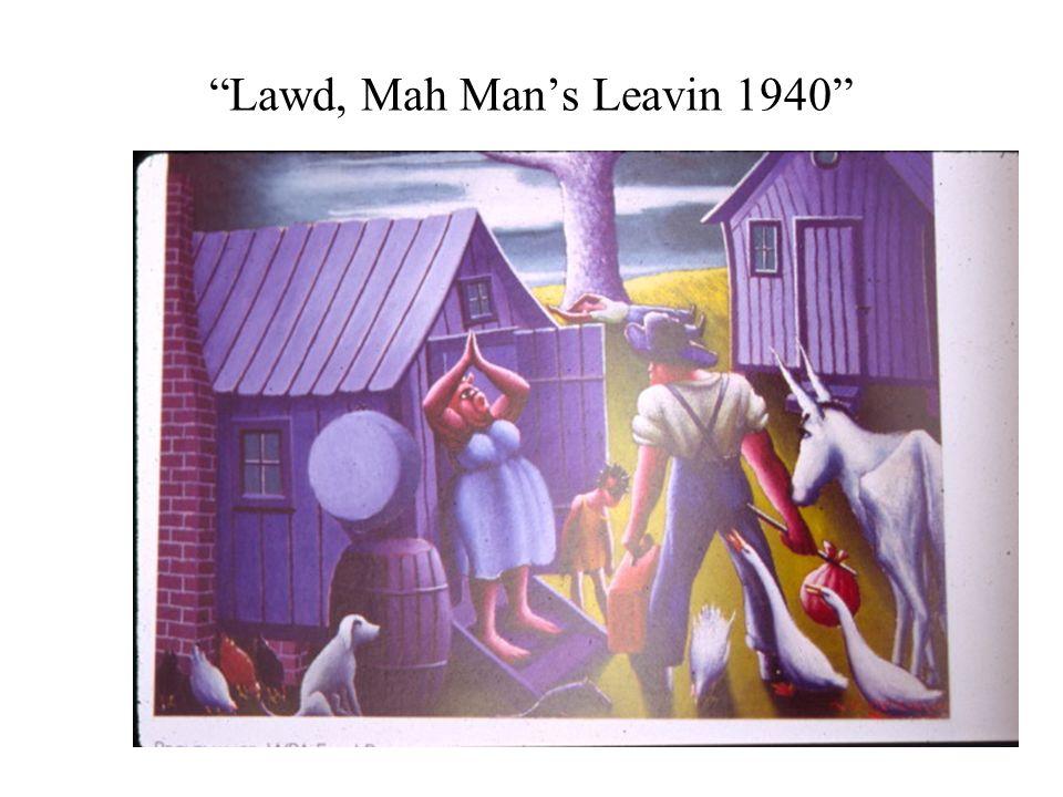 Lawd, Mah Mans Leavin 1940