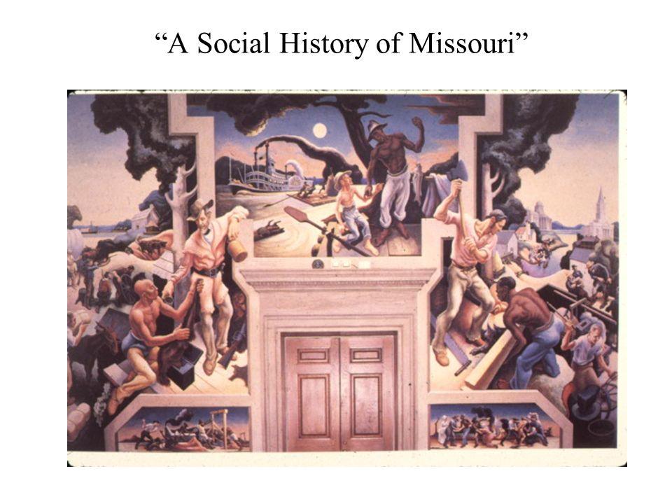 A Social History of Missouri