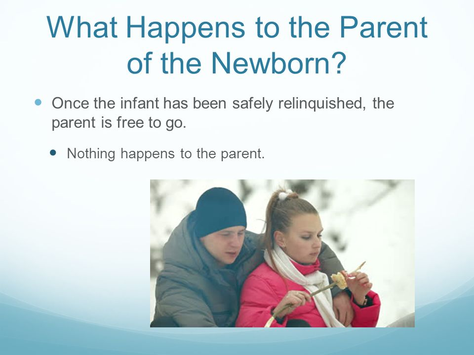 What if the Parent Wants the Newborn Back.