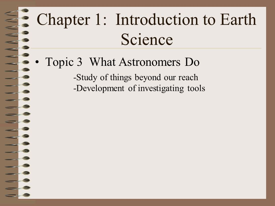 Chapter 1: Introduction to Earth Science II.